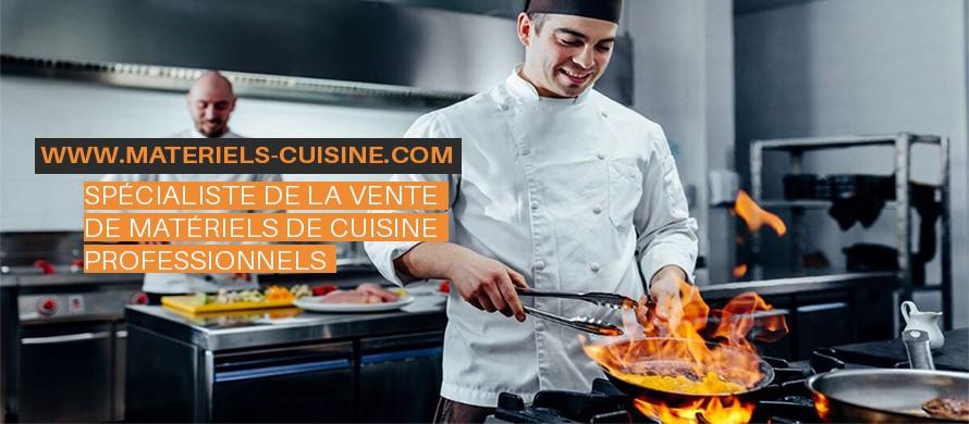 Spécialiste de la vente de matériels de cuisine professionnel